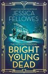 Bright Young Dead (The Mitford Murders #2)