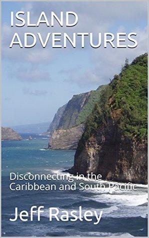 ISLAND ADVENTURES by Jeff Rasley