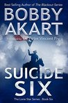 Book cover for Suicide Six (Lone Star Series #6)