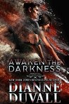 Awaken the Darkness (Immortal Guardians