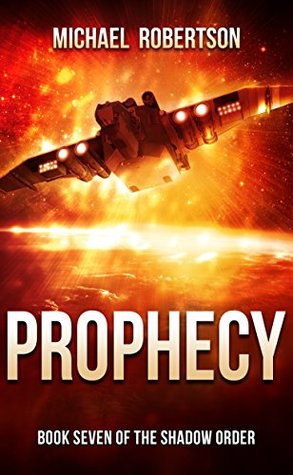 Prophecy (The Shadow Order #7)
