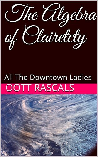 The Algebra of Clairetcty: All The Downtown Ladies