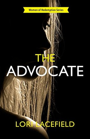 The Advocate (Women of Redemption #1)