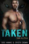 Taken (Team A.L.P.H.A. #2)