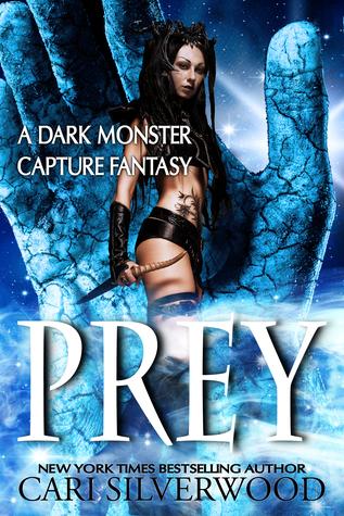 Prey (Dark Monster Fantasy, #1)