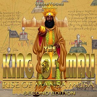 UrbanToons The King of Mali: Rise of Mansa Musa (Graphic Novel): African American Children's Books (African Kings and Queens Book 1)