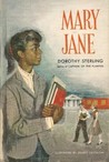 Mary Jane by Dorothy Sterling
