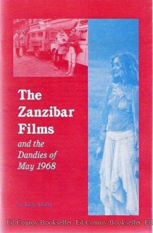 The Zanzibar Films and the Dandies of May 1968