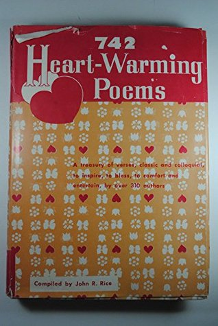 742 Heart-Warming Poems