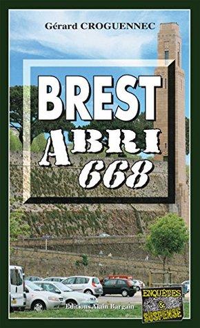Brest Abri 668: Enquête bretonne