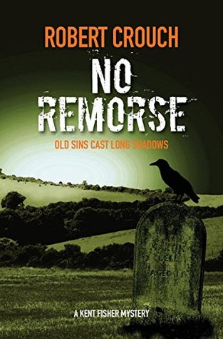 No Remorse (Kent Fisher Mysteries #3)