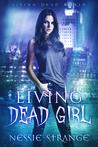 Living Dead Girl (Living Dead World #1)
