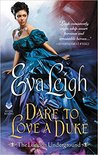 Dare to Love a Duke (The London Underground, #3)