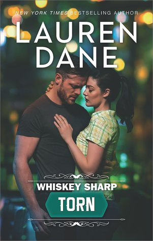 Torn (Whiskey Sharp, #3)
