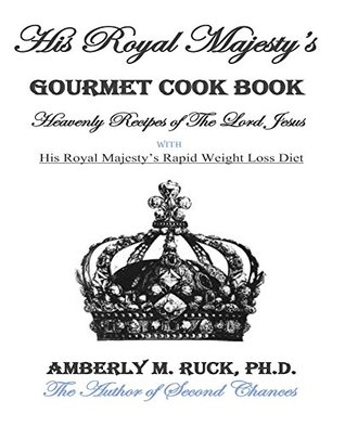 His Royal Majesty's Gourmet Cook Book