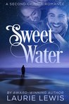 Sweet Water (Second Chance Romance, #2)
