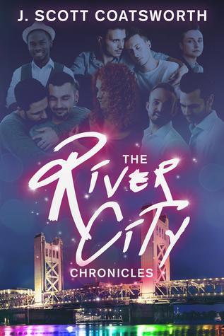 The River City Chronicles by J. Scott Coatsworth