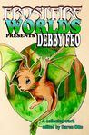 Frostfire Worlds Presents Debby Feo