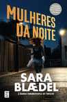 Mulheres da Noite (Louise Rick, #4; Camilla Trilogy, #1)