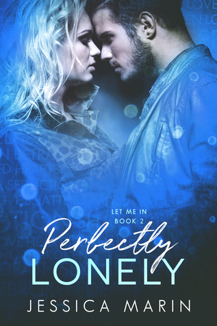 Perfectly Lonely (Let Me In, Book 2)