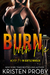 Burn With Me by Kristen Proby