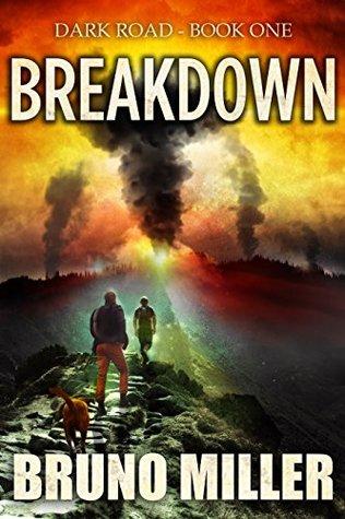 Breakdown Dark Road Book 1 By Bruno Miller