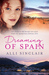 Dreaming Of Spain: A Free P...