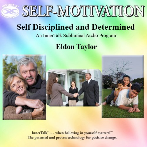 Self Disciplined and Determined