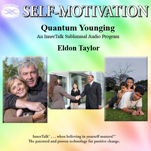 Quantum Younging: An InnerTalk Subliminal Audio Program in Music