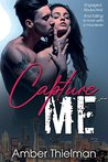 Capture Me (A Lakewood Romance Book 1)