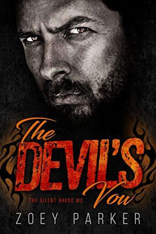 The Devil's Vow: A Motorcycle Club Romance (The Silent Havoc MC) (Owned by Outlaws Book 1)