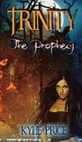 The Prophecy (Trinity #1)