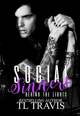 Social Sinners: Behind the Lights (Social Sinners Series Book 1)