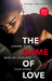 The Game of Love: Her Man A...