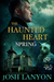 Spring (The Haunted Heart, #2)