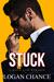 Stuck by Logan Chance
