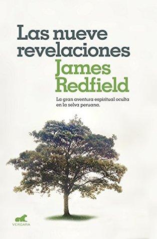 Las nueve revelaciones: La gran aventura espiritual oculta en la selva peruana