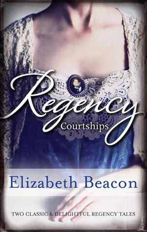 Regency Courtships/One Final Season/Captain Langthorne's Proposal