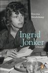 Ingrid Jonker 'n Biografie