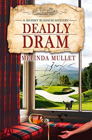 Deadly Dram (Melinda Mullet)
