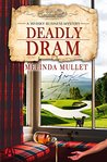 Deadly Dram  (Whisky Business Mystery #3)