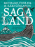 Saga Land by Richard Fidler