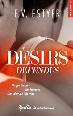 Désirs Défendus par F.V. Estyer