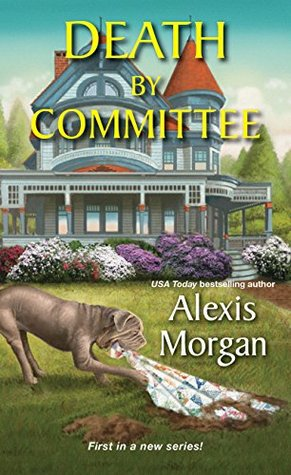 Death by Committee by Alexis Morgan