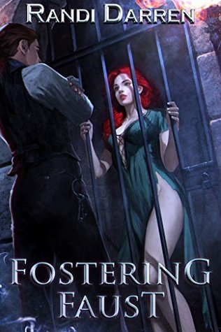 Fostering Faust (Fostering Faust #1)