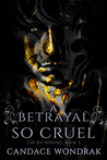 A Betrayal so Cruel (The Reckoning, #2)