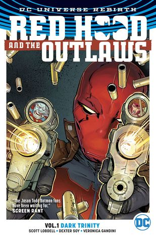 Red Hood and the Outlaws, Vol. 1: Dark Trinity