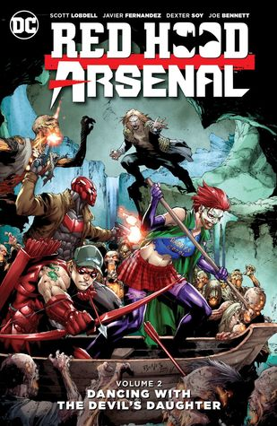 Red Hood/Arsenal, Volume 2: Dancing with the Devil's Daughter