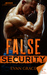False Security (Rogue Security and Investigation, #2)