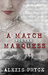 A Match for the Marquess by Alexis Pryce